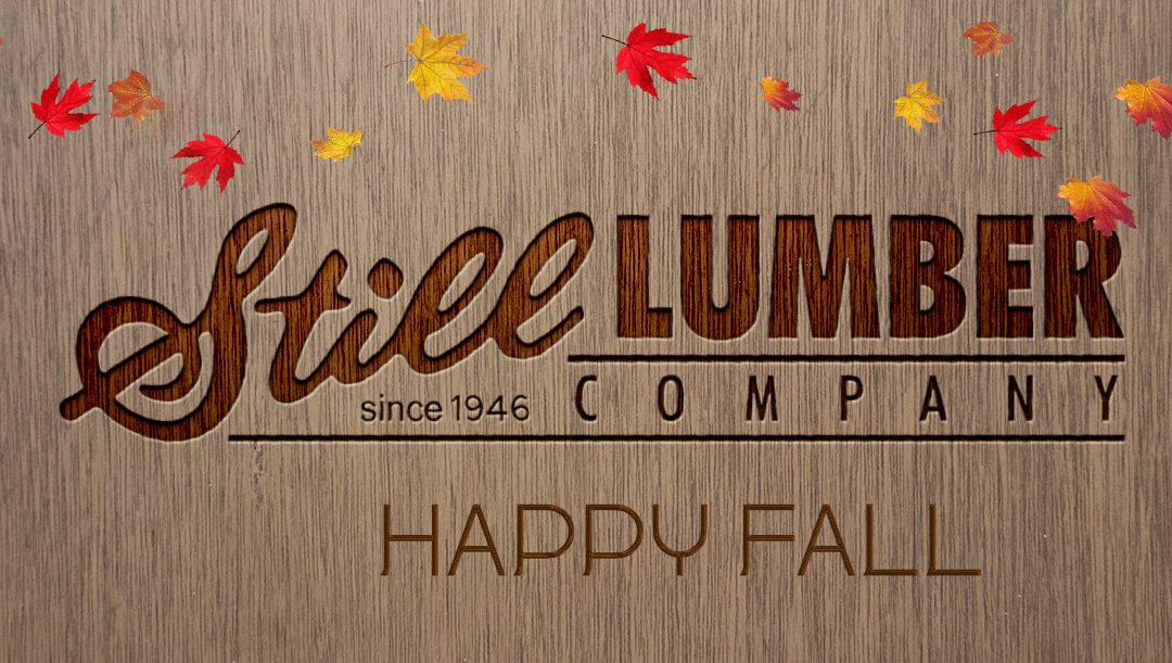 Happy Fall from Still Lumber